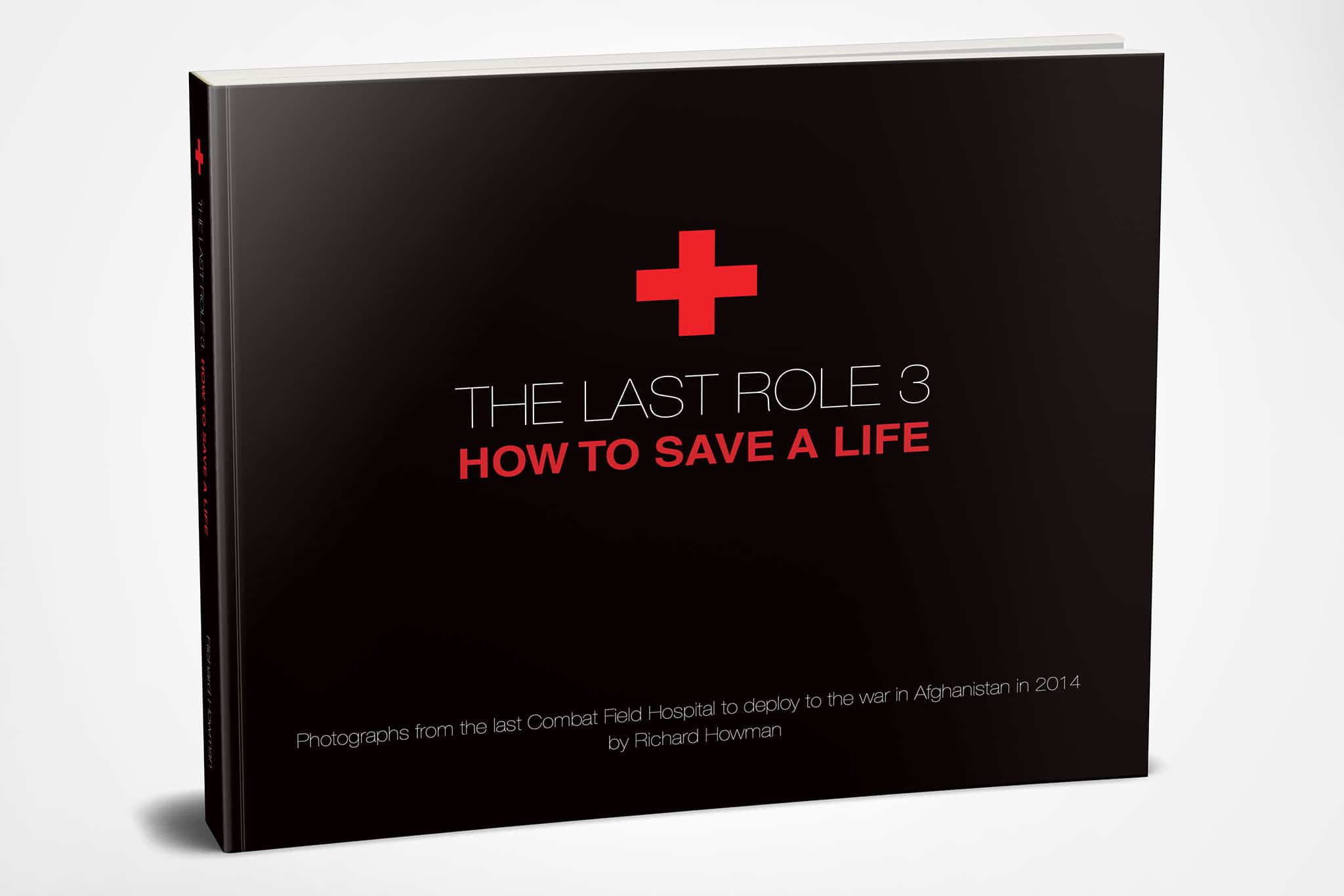 The Last Role 3 Book Afghanistan British Army Field Hospital